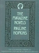 Book The Magazine Novels of Pauline Hopkins: (Including Hagars Daughter, Winona, and Of One Blood) by Pauline Hopkins