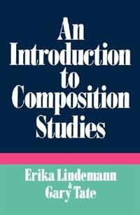 Book An Introduction to Composition Studies by Erika Lindemann