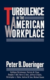 Book Turbulence in the American Workplace by Peter B. Doeringer