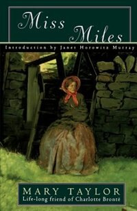 Book Miss Miles: or, A Tale of Yorkshire Life 60 Years Ago by Mary Taylor