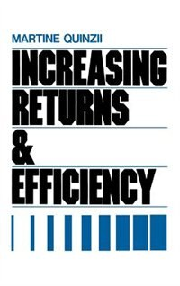 Book Increasing Returns and Efficiency by Martine Quinzii