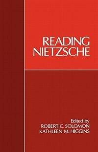 Book Reading Nietzsche by Robert C. Solomon