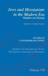 Book Studies in Contemporary Jewry: Volume VII:  Jews and Messianism in the Modern Era: Metaphor and… by Jonathan Frankel