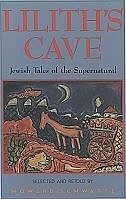 Liliths Cave: Jewish Tales of the Supernatural