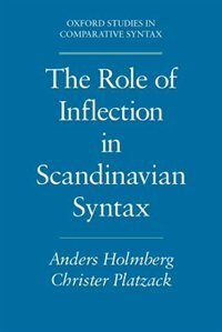 Book The Role of Inflection in Scandinavian Syntax by Anders Holmberg