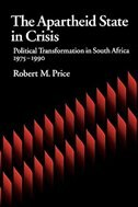 Book The Apartheid State in Crisis: Political Transformation of South Africa, 1975-1990 by Robert M. Price