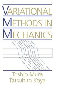 Book Variational Methods in Mechanics by Toshio Mura