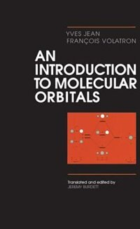 Book An Introduction to Molecular Orbitals by Yves Jean