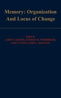 Book Memory: Organization and Locus of Change by Larry R. Squire