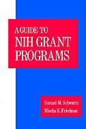 Book A Guide to NIH Grant Programs by Samuel M. Schwartz