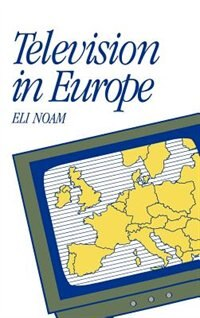Television in Europe by Eli Noam