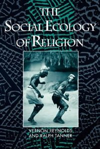 The Social Ecology of Religion