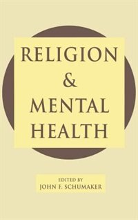 Book Religion and Mental Health by John F. Schumaker