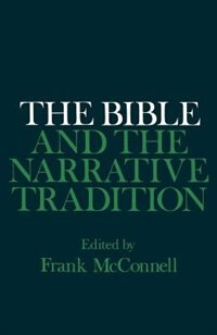 Book The Bible and the Narrative Tradition by Frank McConnell