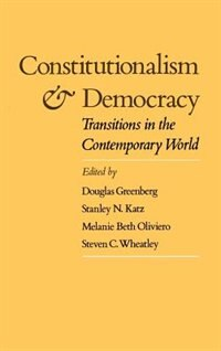 Book Constitutionalism and Democracy: Transitions in the Contemporary World by Douglas Greenberg