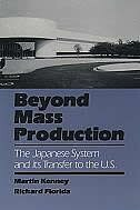 Book Beyond Mass Production: The Japanese System and Its Transfer to the U.S. by Martin Kenney