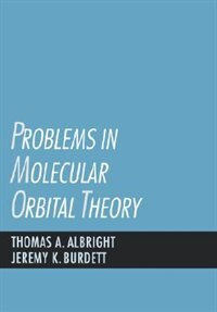 Problems in Molecular Orbital Theory