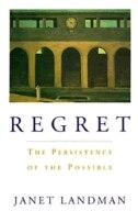 Book Regret: The Persistence of the Possible by Janet Landman