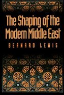 Book The Shaping of the Modern Middle East by Bernard Lewis