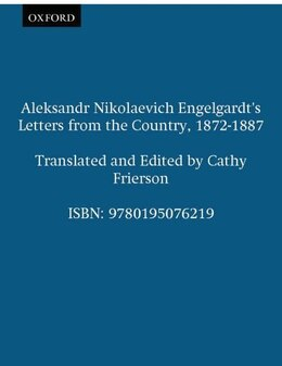 Book Aleksandr Nikolaevich Engelgardts Letters from the Country, 1872-1887 by Aleksandr Nikolaevich Engelgardt