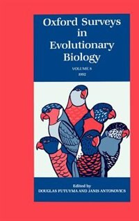 Book Oxford Surveys in Evolutionary Biology: Volume 8: 1991: Oxford Surveys In Evolutionary by Douglas Futuyma