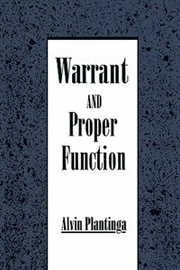 Book Warrant and Proper Function by Alvin Plantinga