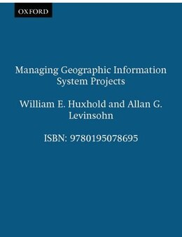 Book Managing Geographic Information System Projects by William E. Huxhold
