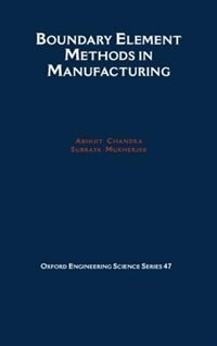 Book Boundary Element Methods in Manufacturing by Abhijit Chandra