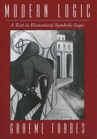 Modern Logic: A Text in Elementary Symbolic Logic
