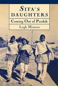 Book Sitas Daughters: Coming Out of Purdah: The Rajput Women of Khalapur Revisited by Leigh Minturn