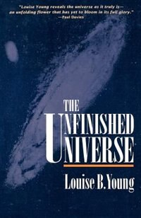 Book The Unfinished Universe by Louise B. Young