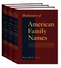 Book Dictionary of American Family Names: 3-Volume Set by Patrick Hanks