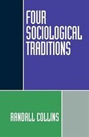 Book Four Sociological Traditions by Randall Collins