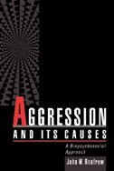 Book Aggression and Its Causes: A Biopsychosocial Approach by John W. Renfrew
