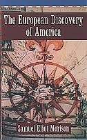 Book The European Discovery of America: Vol 1: The Northern Voyages A.D. 500-1600 by Samuel Eliot Morison