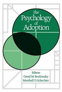 Book The Psychology of Adoption by David M. Brodzinsky