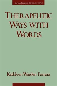 Book Therapeutic Ways with Words by Kathleen Warden Ferrara