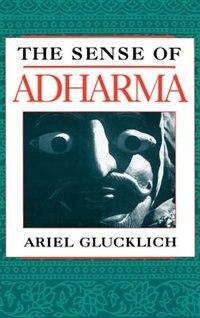 Book The Sense of Adharma by Ariel Glucklich