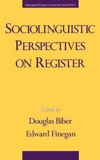 Book Sociolinguistic Perspectives on Register by Douglas Biber