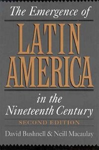 Book The Emergence of Latin America in the Nineteenth Century by David Bushnell
