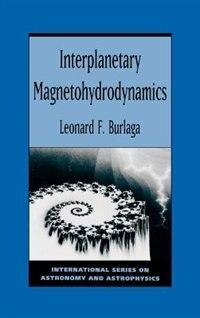 Book Interplanetary Magnetohydrodynamics by L. F. Burlaga