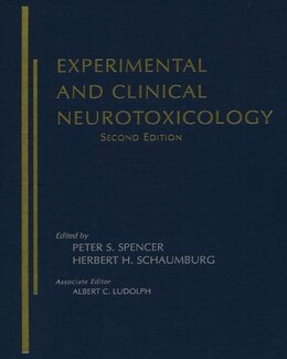 Book Experimental and Clinical Neurotoxicology by Peter S. Spencer