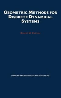 Book Geometric Methods for Discrete Dynamical Systems by Robert W. Easton