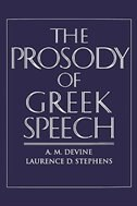 Book The Prosody of Greek Speech by A. M. Devine