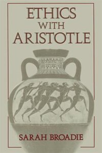 Book Ethics with Aristotle by Sarah Broadie