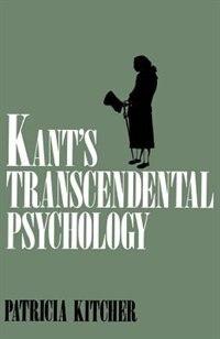 Book Kants Transcendental Psychology by Patricia Kitcher