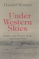 Book Under Western Skies: Nature and History in the American West by Donald Worster