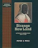 Book Strange New Land: African Americans 1617-1776 by Peter Wood