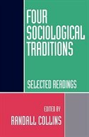 Book Four Sociological Traditions: Selected Readings by Randall Collins
