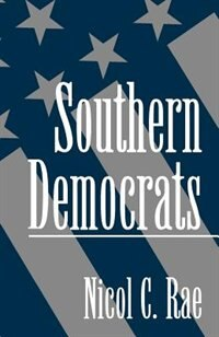 Book Southern Democrats by Nicol C. Rae